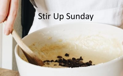 Stir Up Sunday